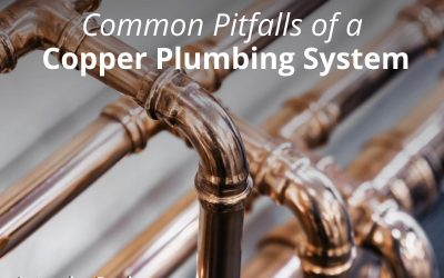 Common Pitfalls of a Copper Plumbing System