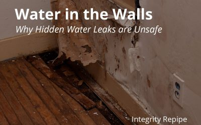 Water in the Walls: Why Hidden Water Leaks are Unsafe