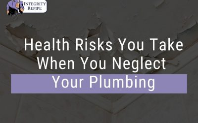 Health Risks You Take When You Neglect Your Plumbing