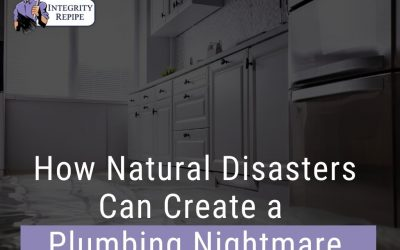 How Natural Disasters Can Create a Plumbing Nightmare